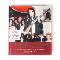 Världen känner Elvis Presley - men ingen känner mig